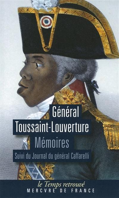 Mémoires, Journal du général Caffarelli