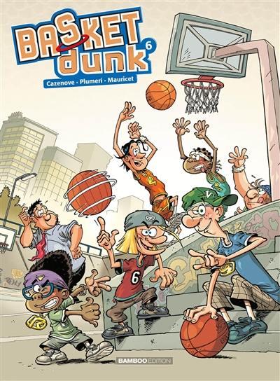 Basket Dunk. Volume 6,