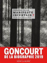 Manifeste incertain. Volume 7, Emily Dickinson, Marina Tsvetaieva, l'immense poésie