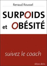 Surpoids et obésité : suivez le coach