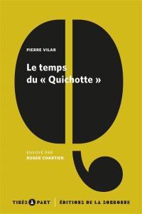 Le temps du Quichotte