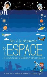 Pars à la découverte de l'espace