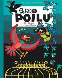 Petit Poilu, Le prince des oiseaux