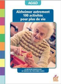 Alzheimer autrement