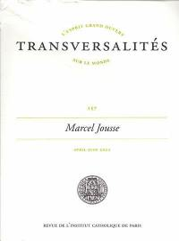 Transversalités. n° 157, Marcel Jousse