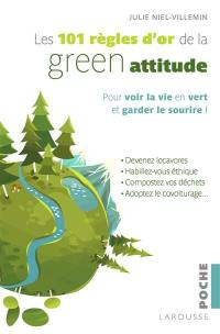 Les 101 règles d'or de la green attitude