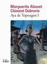 Aya de Yopougon. Volume 3,