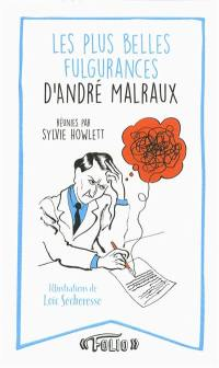 Les plus belles fulgurances d'André Malraux