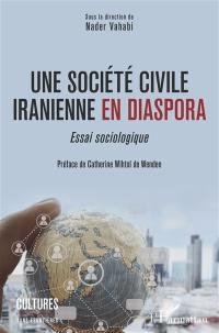 Une société civile iranienne en diaspora