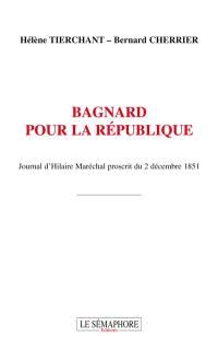 Bagnard pour la République