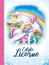Céleste la licorne. Volume 2, Sauvons les arcs-en-ciel