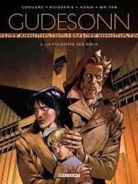 Gudesonn. Volume 2, La poussière des dieux