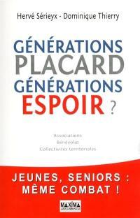Générations placard, générations espoir ?