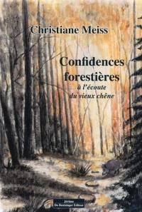 Confidences forestières