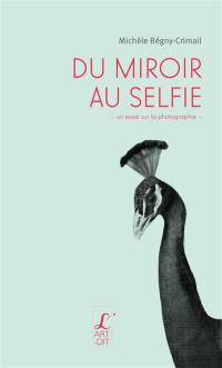 Du miroir au selfie