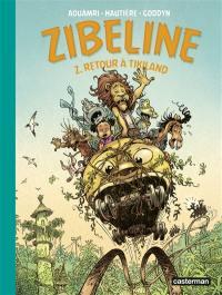 Zibeline. Volume 2, Retour à Tikiland