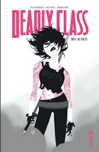 Deadly class. Volume 4, Die for me