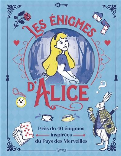 Les énigmes d'Alice