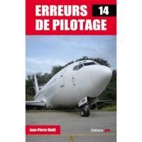 Erreurs de pilotage. Volume 14,