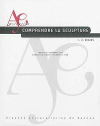 Comprendre la sculpture