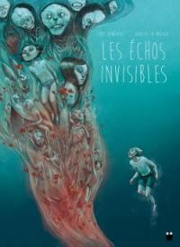 Les échos invisibles