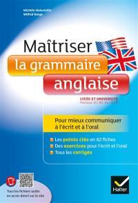 Maîtriser la grammaire anglaise