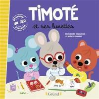 Timoté et ses lunettes