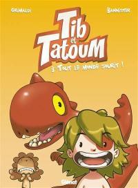 Tib & Tatoum. Vol. 3. Tout le monde sourit !