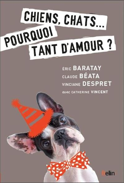 Chiens, chats...