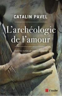 L'archéologie de l'amour