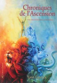Chroniques de l'ascension. Volume 1, Les mystères de Karûkera