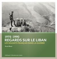 Regards sur le Liban, 1975-1990