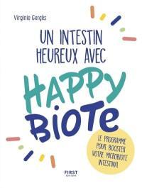 Un intestin heureux avec Happybiote
