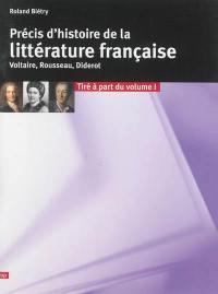 Précis d'histoire de la littérature française, Voltaire, Rousseau, Diderot