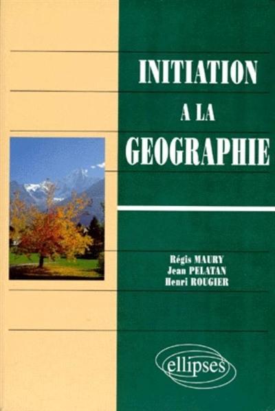 Initiation à la géographie