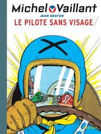 Michel Vaillant. Volume 2, Le pilote sans visage