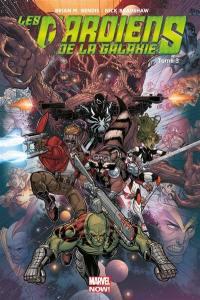 Les gardiens de la galaxie. Volume 3, La fin des gardiens