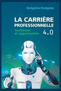 La carrière professionnelle 4.0