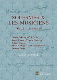 Solesmes et les musiciens. Volume 2, Les années 20
