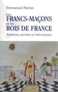 Les francs-maçons et les rois de France
