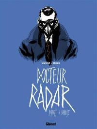 Docteur Radar. Vol. 3. Morts à Venise