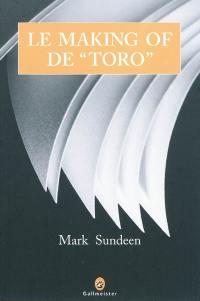Le making of de Toro : corridas et coeurs brisés, ou le périple d'un auteur en quête de louanges méritées