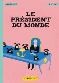 Le président du monde