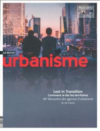 Urbanisme, hors-série. n° 71, Lost in transition