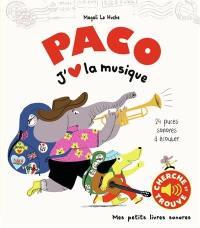 Paco, j'aime la musique