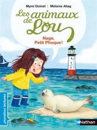 Les animaux de Lou, Nage, petit phoque !