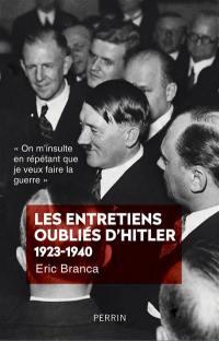 Les entretiens oubliés d'Hitler 1923-1940