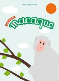 Une vie de macaque