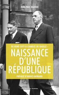 De René Coty à Charles de Gaulle