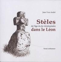 Stèles de l'âge du fer christianisées dans le Léon